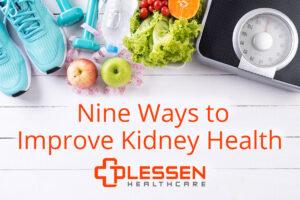 Nine ways to improve kidney health